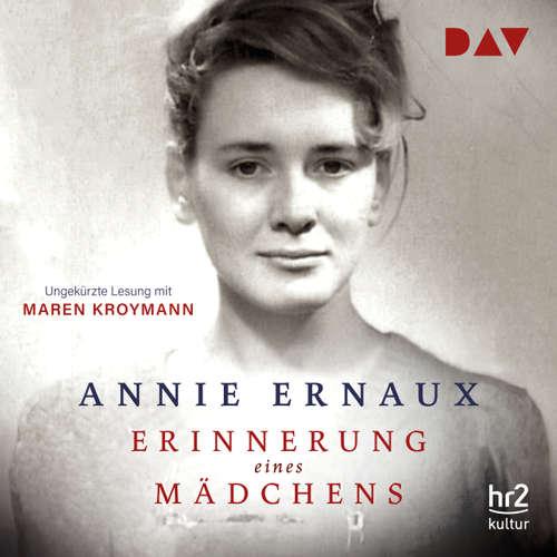 Hoerbuch Erinnerung eines Mädchens - Annie Ernaux - Maren Kroymann