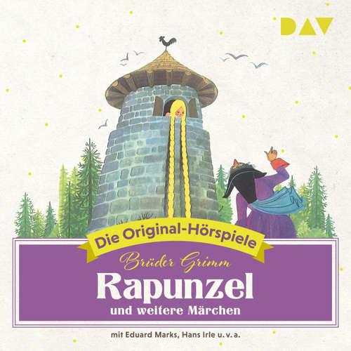 Hoerbuch Rapunzel und weitere Märchen (Hörspiel) - Jacob Grimm - Eduard Marks
