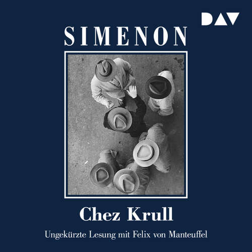 Hoerbuch Chez Krull - Georges Simenon - Felix von Manteuffel