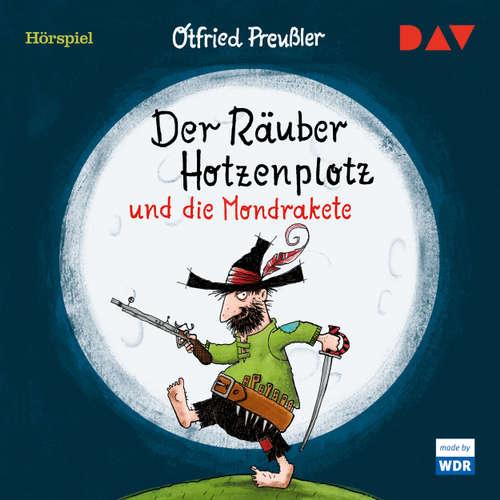 Hoerbuch Der Räuber Hotzenplotz und die Mondrakete (Hörspiel) - Otfried Preußler - Udo Wachtveitl