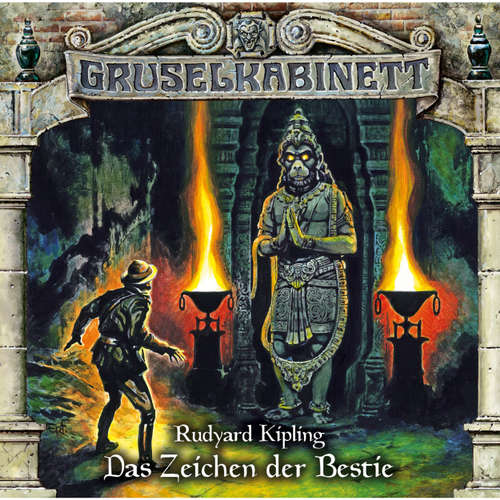 Hoerbuch Gruselkabinett, Folge 142: Das Zeichen der Bestie - Rudyard Kipling - Thomas Balou Martin