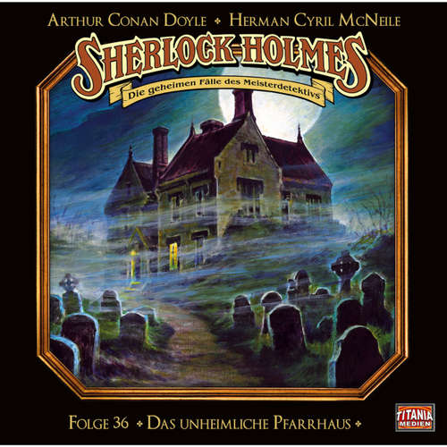Sherlock Holmes - Die geheimen Fälle des Meisterdetektivs, Folge 36: Das unheimliche Pfarrhaus