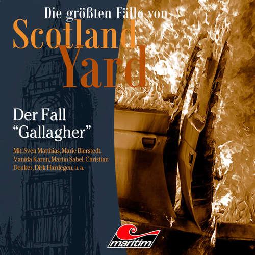 """Hoerbuch Die größten Fälle von Scotland Yard, Folge 35: Der Fall """"Gallagher"""" - Paul Burghardt - Sven Matthias"""
