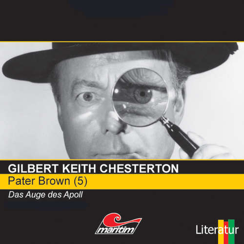 Hoerbuch Pater Brown, Folge 5: Das Auge des Apoll - Gilbert Keith Chesterton - Volker Brandt