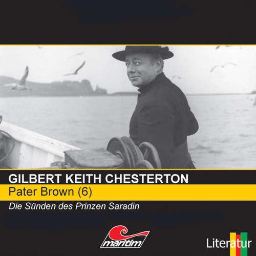Hoerbuch Pater Brown, Folge 6: Die Sünden des Prinzen Saradin - Gilbert Keith Chesterton - Volker Brandt