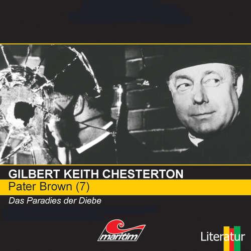 Hoerbuch Pater Brown, Folge 7: Das Paradies der Diebe - Gilbert Keith Chesterton - Volker Brandt