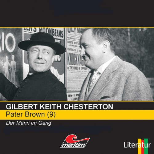 Hoerbuch Pater Brown, Folge 9: Der Mann im Gang - Gilbert Keith Chesterton - Volker Brandt