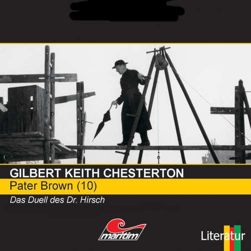 Hoerbuch Pater Brown, Folge 10: Das Duell des Dr. Hirsch - Gilbert Keith Chesterton - Volker Brandt