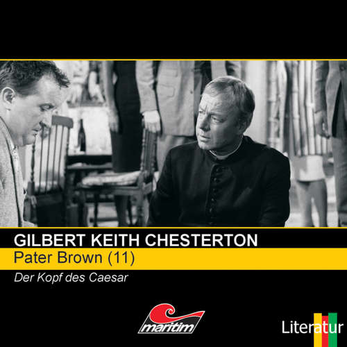 Hoerbuch Pater Brown, Folge 11: Der Kopf des Caesar - Gilbert Keith Chesterton - Volker Brandt