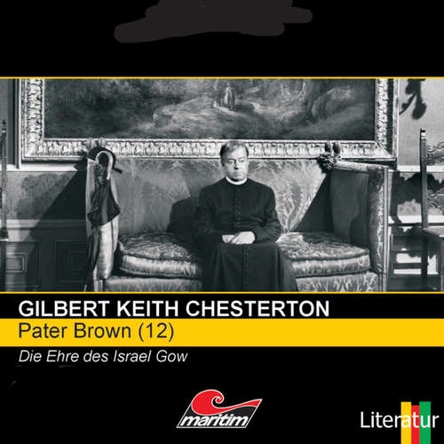 Hoerbuch Pater Brown, Folge 12: Die Ehre des Israel Gow - Gilbert Keith Chesterton - Volker Brandt