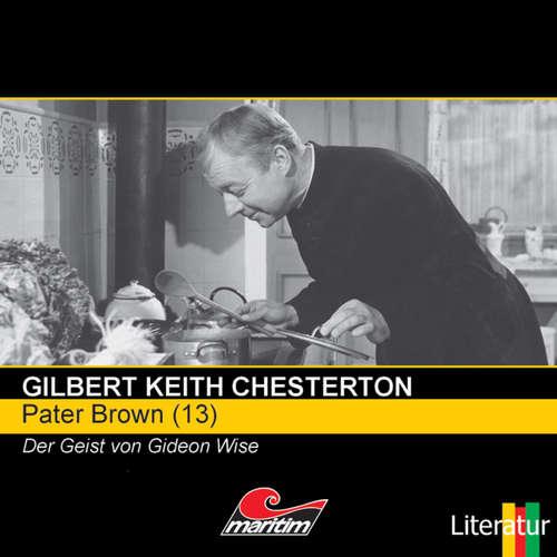 Hoerbuch Pater Brown, Folge 13: Der Geist von Gideon Wise - Gilbert Keith Chesterton - Volker Brandt