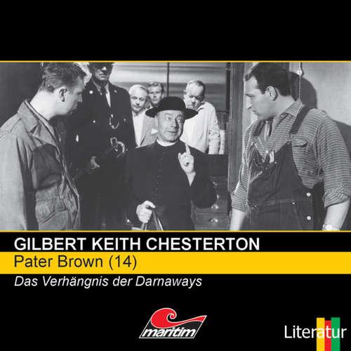 Hoerbuch Pater Brown, Folge 14: Das Verhängnis der Darnaways - Gilbert Keith Chesterton - Volker Brandt