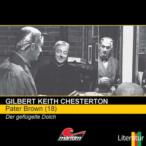 Hoerbuch Pater Brown, Folge 18: Der geflügelte Dolch - Gilbert Keith Chesterton - Volker Brandt