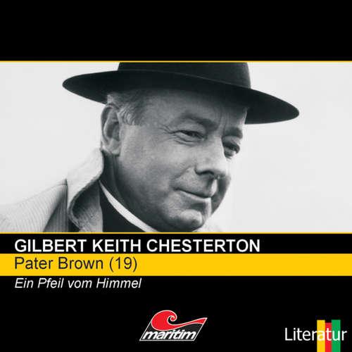 Hoerbuch Pater Brown, Folge 19: Ein Pfeil vom Himmel - Gilbert Keith Chesterton - Volker Brandt