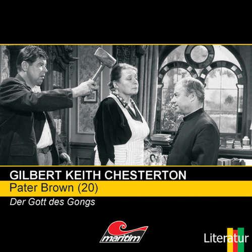 Hoerbuch Pater Brown, Folge 20: Der Gott des Gongs - Gilbert Keith Chesterton - Volker Brandt