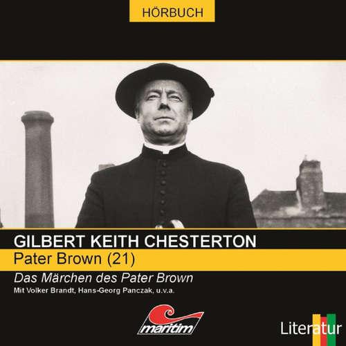 Hoerbuch Pater Brown, Folge 21: Das Märchen des Pater Brown - Gilbert Keith Chesterton - Volker Brandt