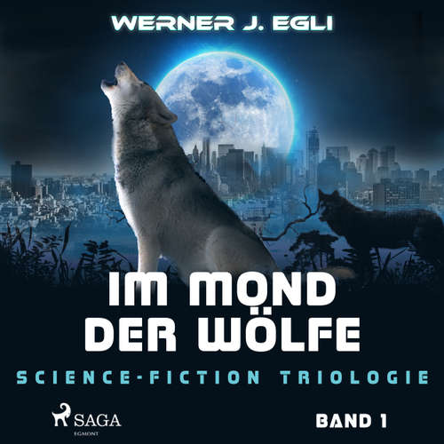 Im Mond der Wölfe - Science-Fiction Trilogie, Band 1