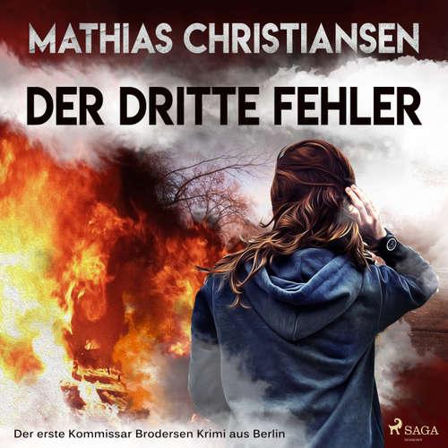 """Der dritte Fehler - Der erste """"Kommissar Brodersen"""" Krimi aus Berlin"""