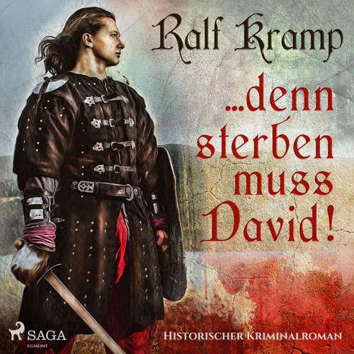 ... denn sterben muss David! - Historischer Kriminalroman