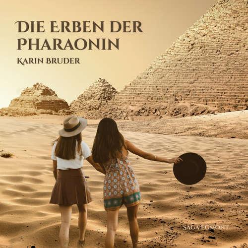 Die Erben der Pharaonin