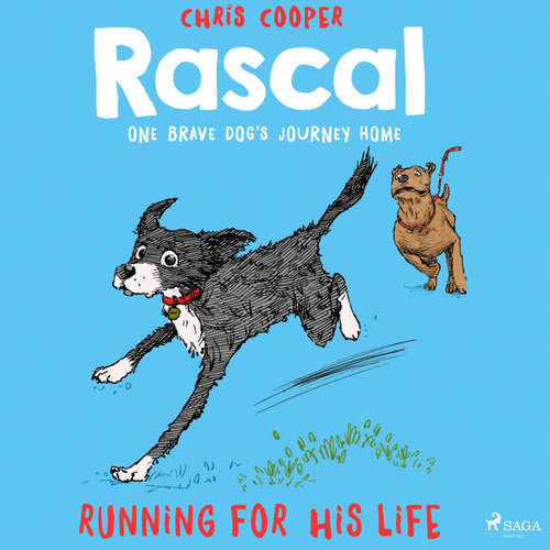 Running for His Life - Rascal 3