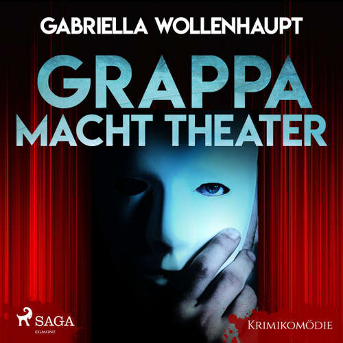 Grappa macht Theater - Krimikomödie