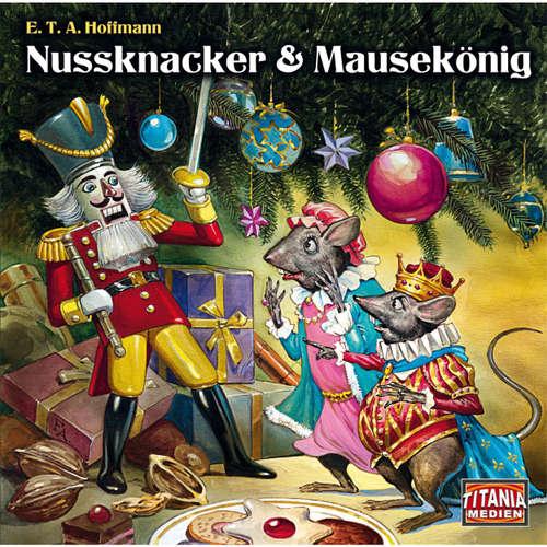 Hoerbuch Nussknacker & Mausekönig (Titania Special Folge 6) - E.T.A. Hoffmann - Susanne Uhlen