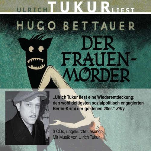 Hoerbuch Der Frauenmörder - Hugo Bettauer - Ulrich Tukur