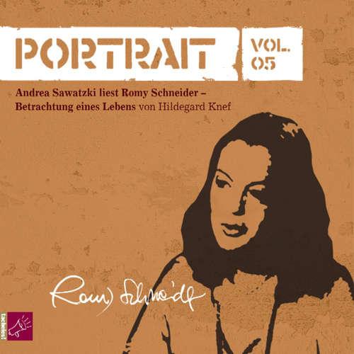 Hoerbuch Portrait: Romy Schneider - Hildegard Knef - Andrea Sawatzki