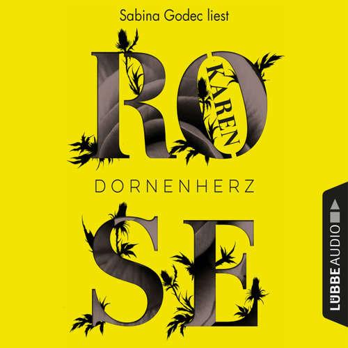 Hoerbuch Dornenherz - Karen Rose - Sabina Godec