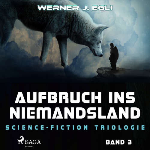 Aufbruch ins Niemandsland - Science-Fiction Trilogie, Band 3