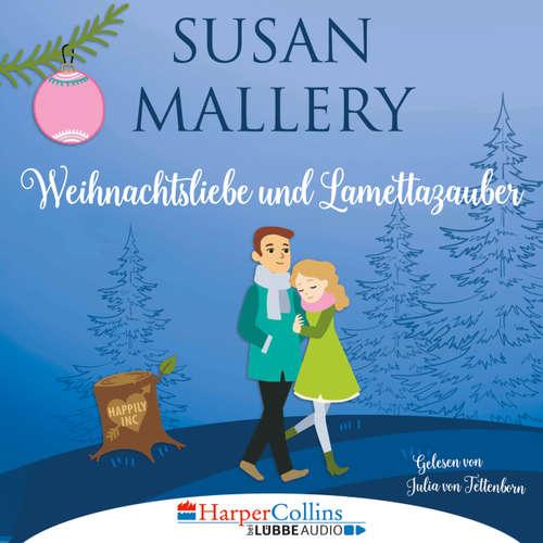 Hoerbuch Weihnachtsliebe und Lamettazauber - Susan Mallery - Julia von Tettenborn