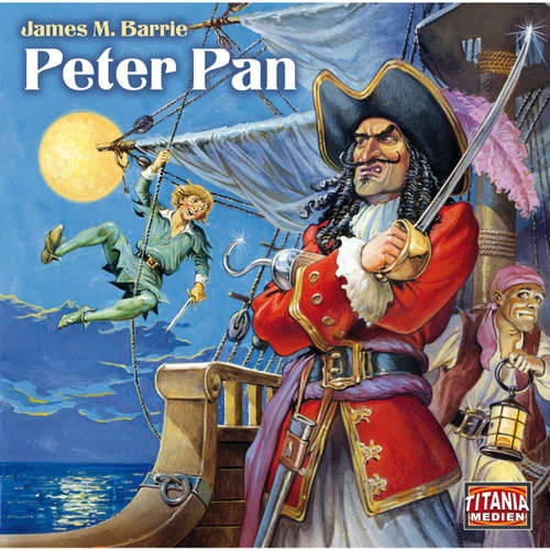Hoerbuch Peter Pan (Titania Special Folge 3) - James M. Barrie - Tommi Piper