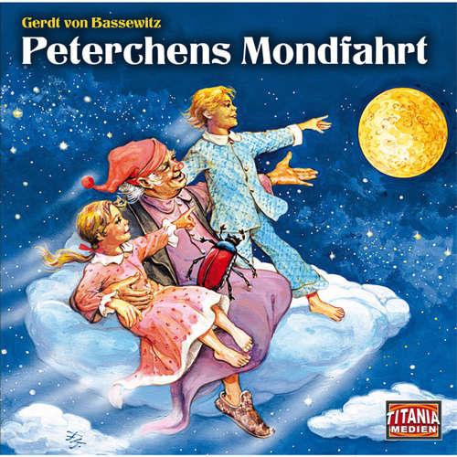 Hoerbuch Peterchens Mondfahrt (Titania Special Folge 4) - Gerdt von Bassewitz - Axel Malzacher