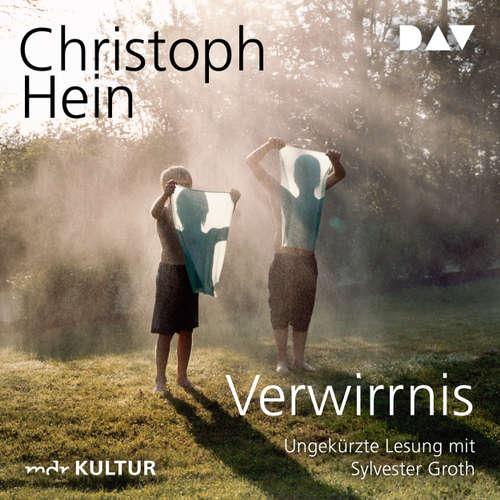 Hoerbuch Verwirrnis - Christoph Hein - Sylvester Groth