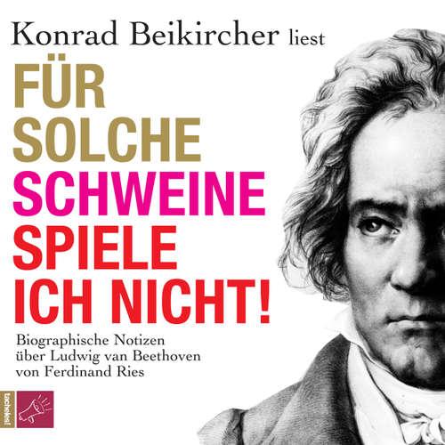 Hoerbuch Für solche Schweine spiele ich nicht - Ferdinand Fries - Konrad Beikircher