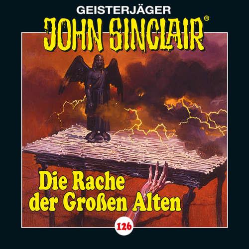 Hoerbuch John Sinclair, Folge 126: Die Rache der Großen Alten. Teil 2 von 3 - Jason Dark - Dietmar Wunder