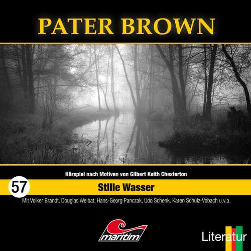 Hoerbuch Pater Brown, Folge 57: Stille Wasser - Tom Balfour - Douglas Welbat
