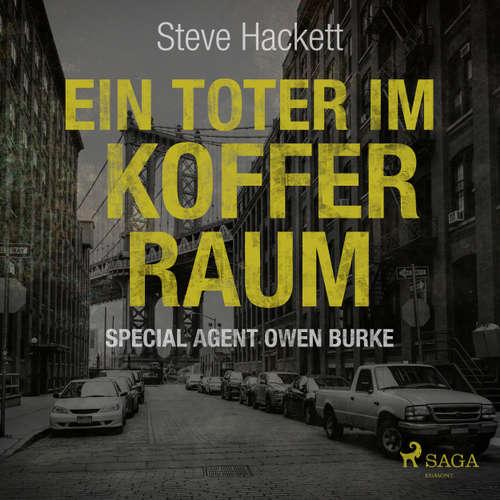 Hoerbuch Ein Toter im Kofferraum - Special Agent Owen Burke 7 - Steve Hackett - Markus Raab