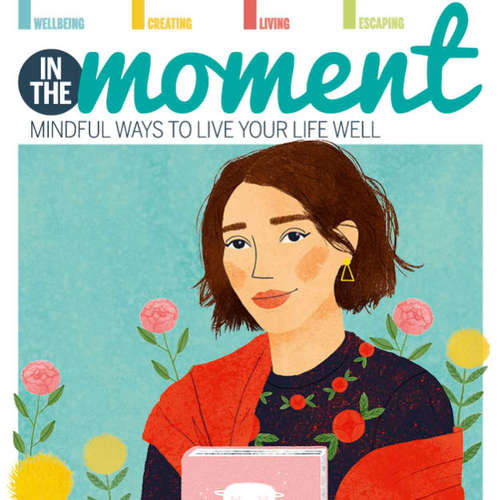 Audiobook In The Moment - Mindful Ways to Live Your Life Well, Living the Wabi-sabi Way - Caroline Rowland - Olivia Mace
