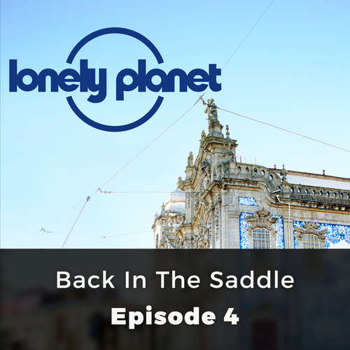Audiobook Lonely Planet, Episode 4: Back in the Saddle - Amanda Canning - Olivia Mace