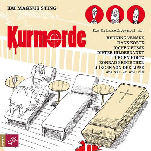 Hoerbuch Kurmorde - Kai Magnus Sting - Kai Magnus Sting