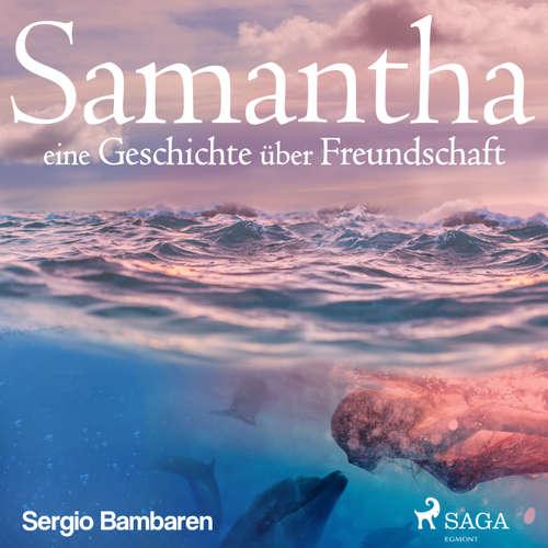 Samantha - eine Geschichte über Freundschaft