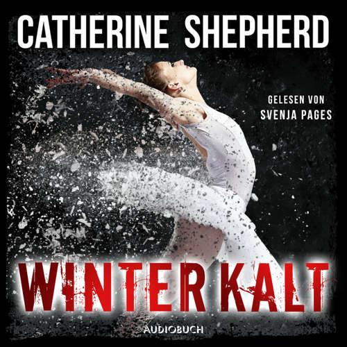Hoerbuch Winterkalt - Julia Schwarz 3 - Catherine Shepherd - Svenja Pages
