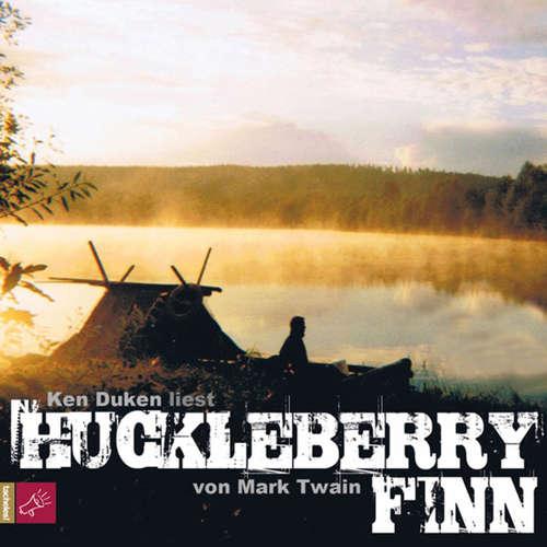 Hoerbuch Huckleberry Finn - Mark Twain - Ken Duken