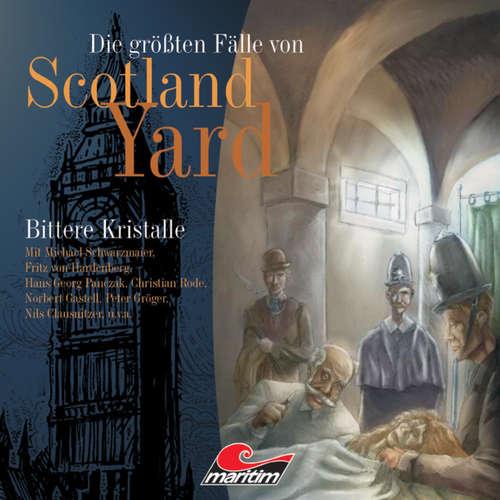 Hoerbuch Die größten Fälle von Scotland Yard, Folge 1: Bittere Kristalle - Andreas Masuth - Michael Schwarzmaier