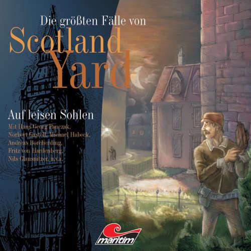 Hoerbuch Die größten Fälle von Scotland Yard, Folge 2: Auf leisen Sohlen - Andreas Masuth - Norbert Gastell
