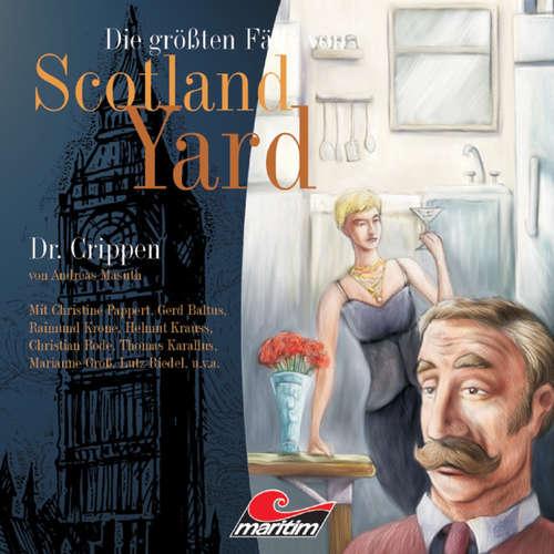Hoerbuch Die größten Fälle von Scotland Yard, Folge 8: Dr. Crippen - Andreas Masuth - Peter Weis