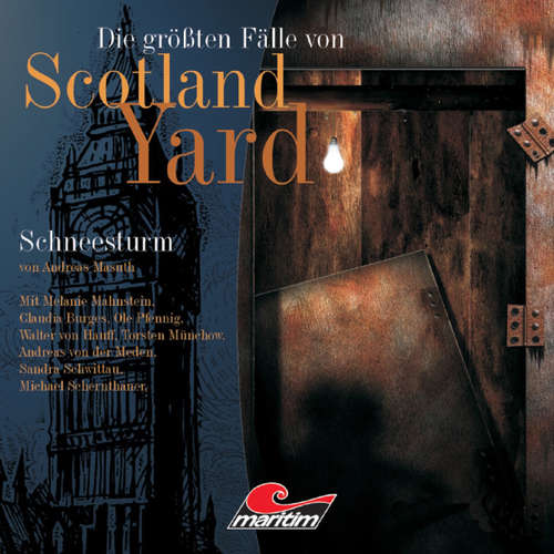 Hoerbuch Die größten Fälle von Scotland Yard, Folge 9: Schneesturm - Andreas Masuth - Melanie Manstein
