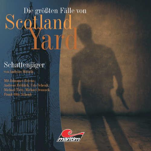 Die größten Fälle von Scotland Yard, Folge 11: Schattenjäger